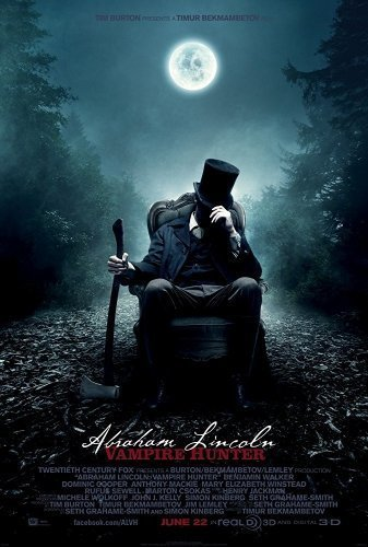 Abe Lincoln- Vampire Hunter The Movie - Poster