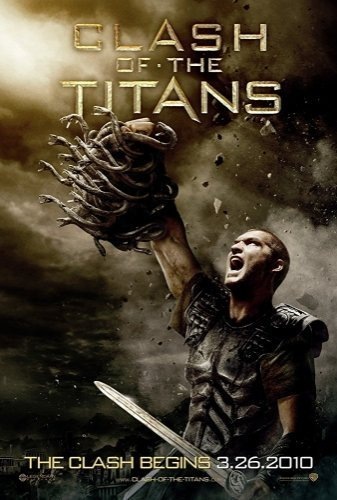 Clash of the Titans The Movie - Poster