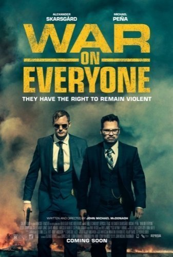 War on Everyone The Movie Poster